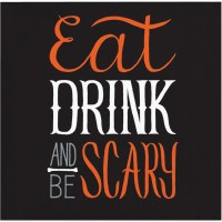 """5"""" Square Eat Drink and Be Scary Beverage Napkins"""