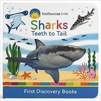 Smithsonian Kids Sharks: Teeth to Tail Book