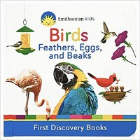 Smithsonian Kids Birds: Feathers, Eggs, and Beaks Book