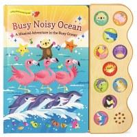 Busy Noisy Ocean: A Musical Adventure in the Busy Ocean Book