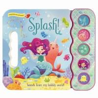 Splash!  Splash-tastic Under the Sea Sounds Book
