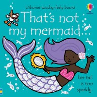 That's Not My Mermaid...Her Tail Is Too Sparkly Book