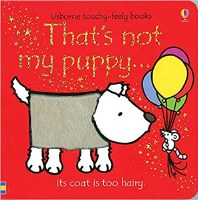 That's Not My Puppy...Its Coat Is Too Hairy Book