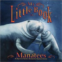 My Little Book of Manatees Book