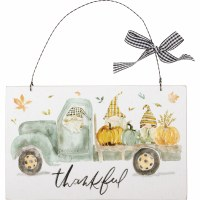 """6"""" x 10"""" Gnomes in a Truck Thankful Hanging Plaque"""