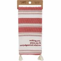 "28"" x 20"" Peace, Joy, & Nonjudgemental Relatives Striped Kitchen Towel with Tassels"