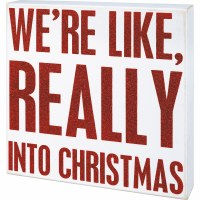 """10"""" Square White with Red Glitter Really Into Christmas Wood Box Plaque"""