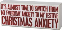 """4"""" x 10"""" White with Red Glitter Christmas Anxiety Wood Box Plaque"""