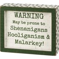 "5"" x 6"" White with Green Shamrocks Prone to Shenanigans Wood Box Plaque"