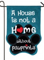 """18"""" x 13"""" Mini Teal A House Is Not A Home Without Pawprints Burlap Garden Flag"""
