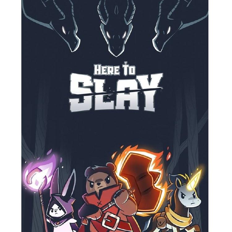 Here to Slay (Ang.)