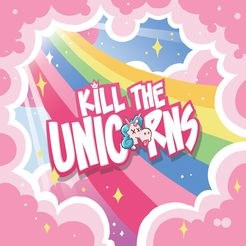 Kill the Unicorns (Fr.)