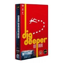 Détective Dig Deeper