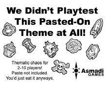 We didn't playtest this Paste-on theme