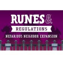 Runes & regulations - Nefarious Neighbor