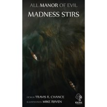 All Manor of Evil - Madness stirs