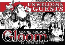 Gloom Unwelcome guests