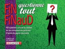 Fin Finaud - Questionne tout