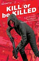 Kill Or Be Killed #5 (Mr)