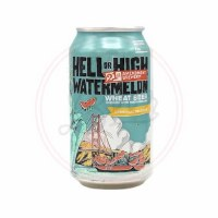 Hell Or High Watermelon - 12oz