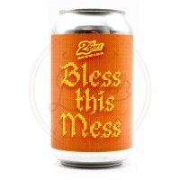 Bless This Mess - 12oz Can