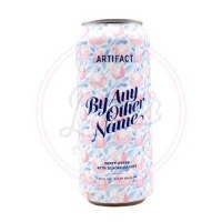 By Any Other Name - 16oz Can