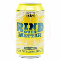 Rind Over Matter - 12oz Can
