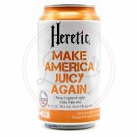 Make America Juicy - 12oz Can