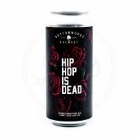Hip Hop Is Dead - 16oz Can