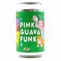 Pink Guava Funk - 12oz Can