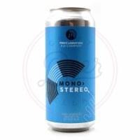 Mono > Stereo - 16oz Can