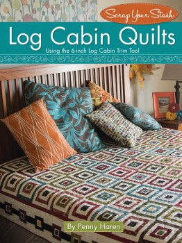 Log Cabin Quilts / Penny Haren