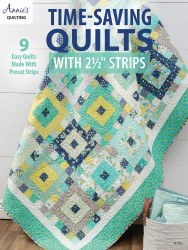 Time Saving Quilts With 2 1/2