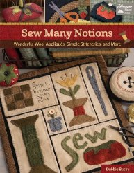 Sew Many Notions by Wooden Spool Designs