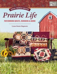 Prairie Life Patchwork Quilts