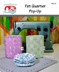 Fat Quarter Pop Up