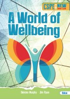 A WORLD OF WELLBEING CSPE