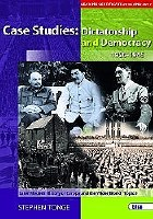 CASE STUDIES DICTATORSHIP & DE