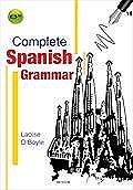COMPLETE SPANISH GRAMMER