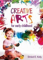 CREATIVE ARTS EARLY CHILDHOOD