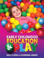 EARLY CHILDHOOD ED. & PLAY