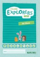 EXPLORERS PUPIL BOOK 1ST CLASS