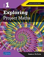EXPLORING PROJECT MATHS 1