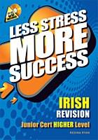 J.C LESS STRESS IRISH HIGHER