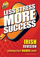 L.C LESS STRESS IRISH HIGHER