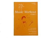 MUSIC WORKOUT GRADE 3