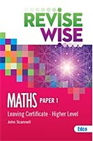REVISE WISE L.C MATHS H.L P1