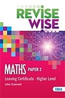 REVISE WISE L.C MATHS H.L P2