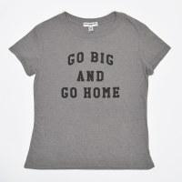 Go Big And Go Home /SUR