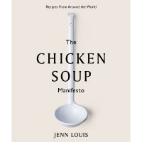 Chicken Soup Manifesto